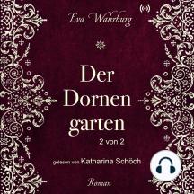 Der Dornengarten (2 von 2)