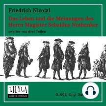 Das Leben und die Meinungen des Herrn Magister Sebaldus Nothanker Band 2