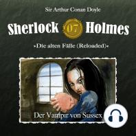 Sherlock Holmes, Die alten Fälle (Reloaded), Fall 7