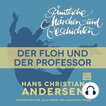 H. C. Andersen: Sämtliche Märchen und Geschichten, Der Floh und der Professor