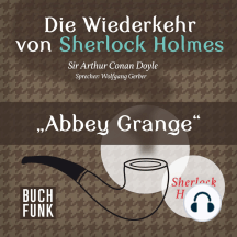 Sherlock Holmes - Die Wiederkehr von Sherlock Holmes: Abbey Grange