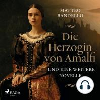 Die Herzogin von Amalfi und eine weitere Novelle