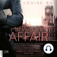 Wiedersehen in London - New York Affair 2