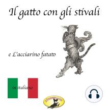 Fiabe in italiano, Il gatto con gli stivali / L'acciarino magico