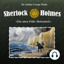 Sherlock Holmes, Die alten Fälle (Reloaded), Fall 46: Die Löwenmähne