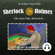 Sherlock Holmes, Die alten Fälle (Reloaded), Fall 29: Die Liga der Rothaarigen