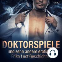 Doktorspiele und zehn andere erotische Erika Lust Geschichten