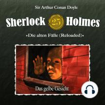 Sherlock Holmes, Die alten Fälle (Reloaded), Fall 25: Das gelbe Gesicht