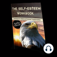 Self Esteem Workbook, The - Techniques for Global and Personal Transformation