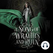A Song of Wraiths and Ruin: A Song of Wraiths & Ruin, Book 1