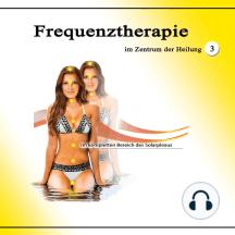 Frequenztherapie im Zentrum der Heilung 3: Im kompletten Bereich des Solarplexus