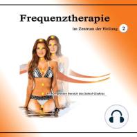 Frequenztherapie im Zentrum der Heilung 2