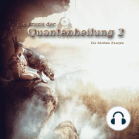 Die Praxis der Quantenheilung 2