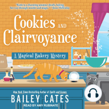 Cookies and Clairvoyance: A Magical Bakery Mystery