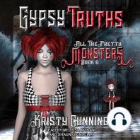 Gypsy Truths