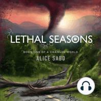 Lethal Seasons