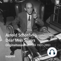 Dear Miss Silvers: Originaltonaufnahmen 1931-1951
