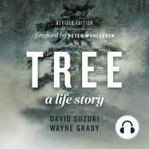 Tree, A Life Story