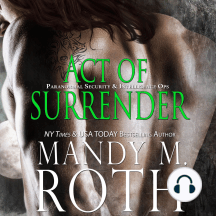 Act of Surrender: Paranormal Security and Intelligence® an Immortal Ops® World Novel