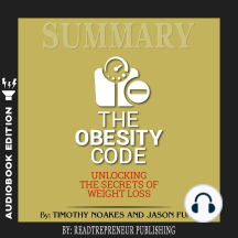 Summary of The Obesity Code: Unlocking the Secrets of Weight Loss by Dr. Jason Fung