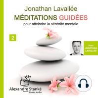 Méditations guiées Vol. 2