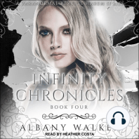 Infinity Chronicles Book Four