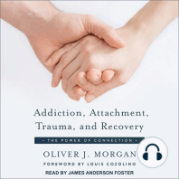 Addiction, Attachment, Trauma and Recovery