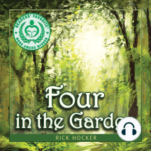Four in the Garden: A Spiritual Allegory About Trust