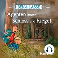 Ben und Lasse - Agenten hinter Schloss und Riegel