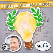5 IDEEN für für Business & Mindset (Staffel 06): Podcast