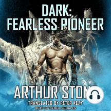 Dark: Fearless Pioneer