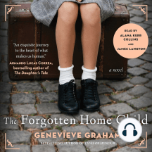The Forgotten Home Child: a novel