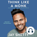 Audiobook, Think Like a Monk: Train Your Mind for Peace and Purpose Every Day - Listen to audiobook for free with a free trial.