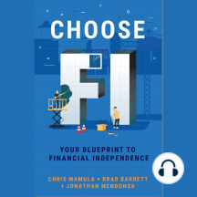 Choose FI: Your Blueprint for Financial Independence