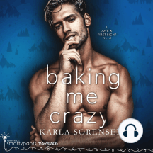 Baking Me Crazy: A Friends to Lovers Romance