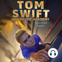 Restricted Access: Tom Swift, Inventors' Academy