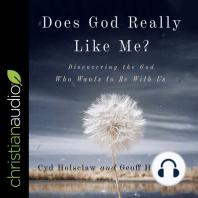Does God Really Like Me?
