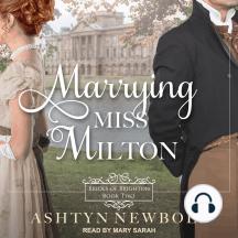 Marrying Miss Milton