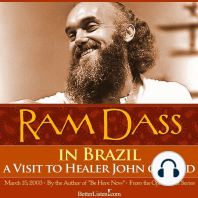 Ram Dass In Brazil - A Visit to Healer John of God