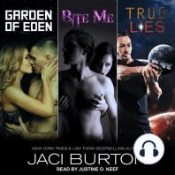 Garden of Eden, Bite Me, & True Lies