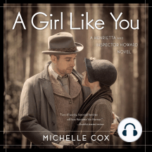 A Girl Like You: A Henrietta and Inspector Howard novel, Book 1