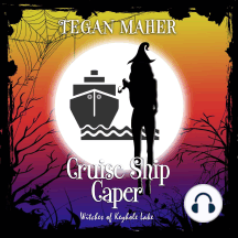 Cruise Ship Caper: A Witches of Keyhole Lake Short