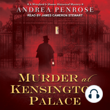 Murder at Kensington Palace: Wrexford & Sloane Mystery Series, Book 3