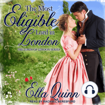The Most Eligible Lord in London: The Lords of London Series