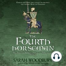 The Fourth Horseman: A Gareth & Gwen Medieval Mystery