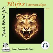 Felifax - L'homme Tigre