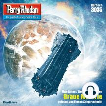 "Perry Rhodan 3035: Graue Materie: Perry Rhodan-Zyklus ""Mythos"""