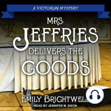 Mrs. Jeffries Delivers the Goods: Mrs. Jeffries, Book 37