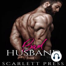 Bad Husband: A Dark Turned Bright Romance