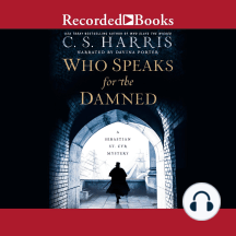 Who Speaks for the Damned: A Sebastian St. Cyr Mystery